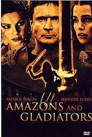 Amazons and Gladiators